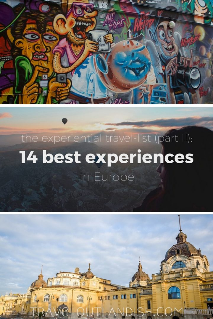 The 14 best, most immersive travel experiences in Europe