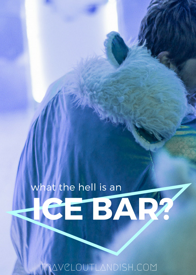 Ever been to an ice bar? It is exactly like it sounds. Here's what to expect from your first ice bar experience!