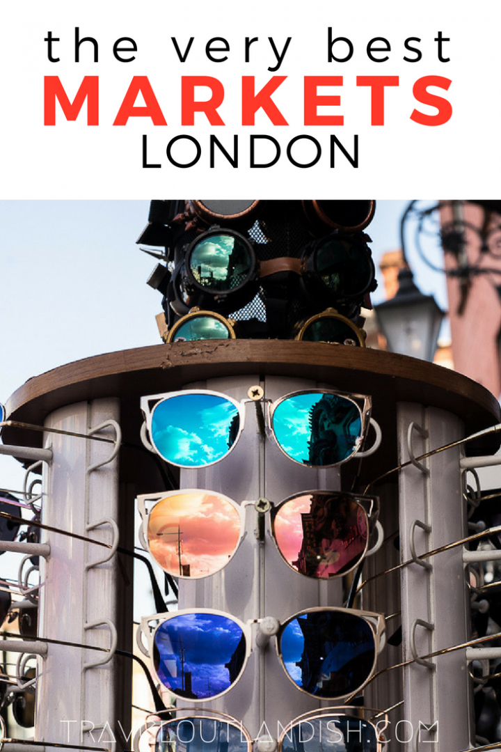 Traveling in London? A guide to the London markets with tips on what to buy, hours, and more.