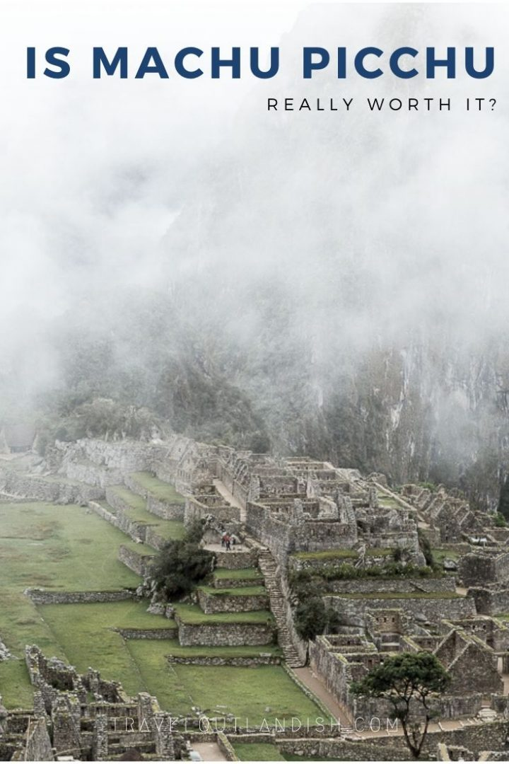 Wondering if Machu Picchu is worth it? Calling a UNESCO site overrated would be ridiculous, but there are some things you'll want to consider before you go.