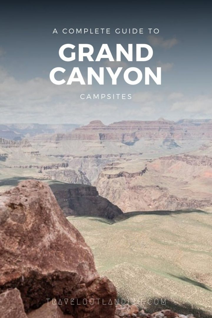 Planning to visit the Grand Canyon? Here's everything you need to know about Grand Canyon camping with information on Mather, Desert View, North Rim, and backcountry campsites. Find out when to book, where to grab reservations, and where to stay near the Grand Canyon if your first picks aren't available.